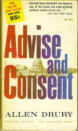 Advise and Consent. Allen Drury