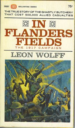 In Flanders Fields: the 1917 Campaign. Leon Wolff