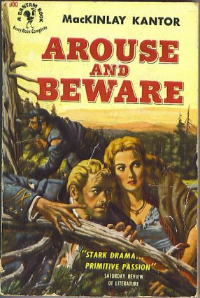Arouse and Beware. MacKinlay Kantor