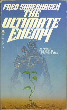 The Ultimate Enemy. Fred Saberhagen