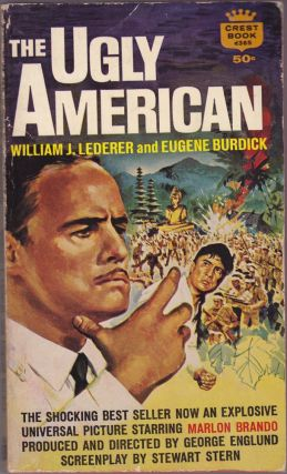 The Ugly American. William J. Lederer, Eugene Burdick