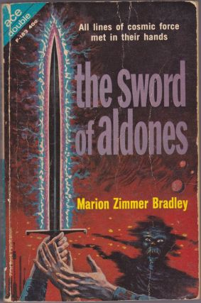 The Sword of Aldones / The Planet Savers. Marion Zimmer Bradley.