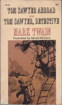 Tom Sawyer Abroad and Tom Sawyer, Detective. Mark Twain, Samuel Clemens