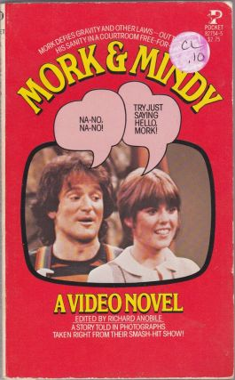 Mork & Mindy a Video Novel. Richard Anobile