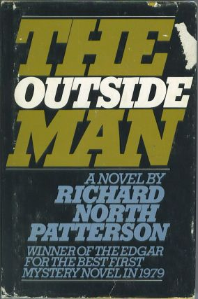 The Outside Man. Richard North Patterson.