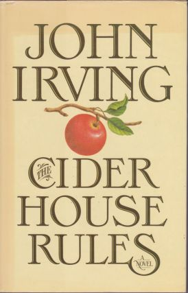 Cider House Rules. John Irving.