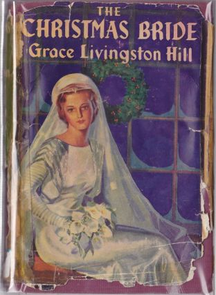 The Christmas Bride. Grace Livingston Hill