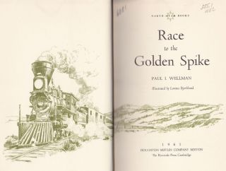 Race to the Golden Spike