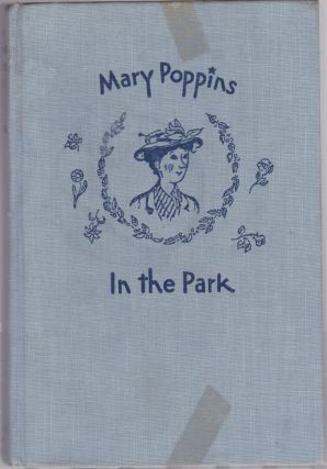 Mary Poppins in the Park. P. L. Travers