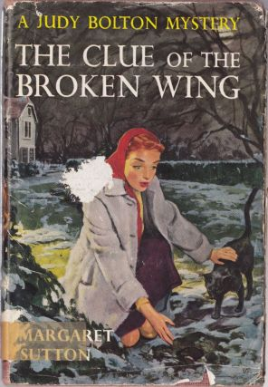 The Clue of the Broken Wing (a Judy Bolton Mystery #29). Margaret Sutton
