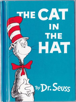 The Cat in the Hat. Dr. Seuss.