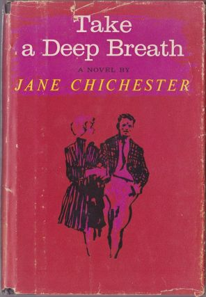 Take a Deep Breath. Jane Chichester