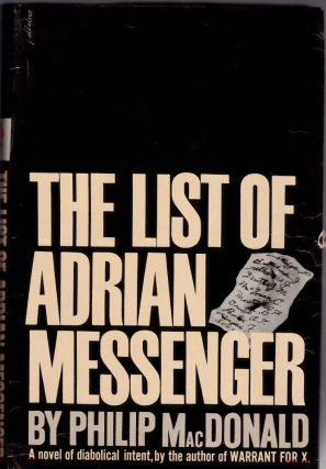The List of Adrian Messenger. Philip MacDonald
