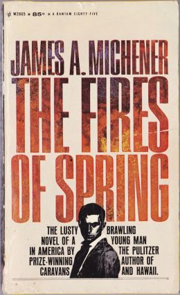 The Fires of Spring. James A. Michener