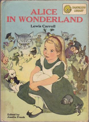 Alice In Wonderland / Peter Pan. Lewis Carroll, J. M. Barrie, Josette Frank