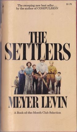 The Settlers. Meyer Levin