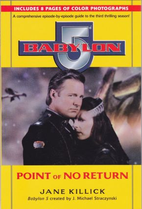 Babylon 5: Point of No Return. Jane Killick