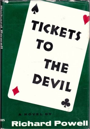 Tickets to the Devil. Richard Powell