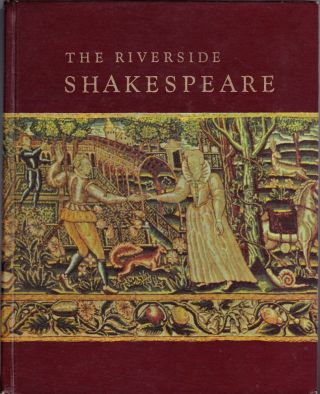 The Riverside Shakespeare. William Shakespeare