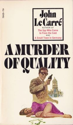 A Murder of Quality. John Le Carre