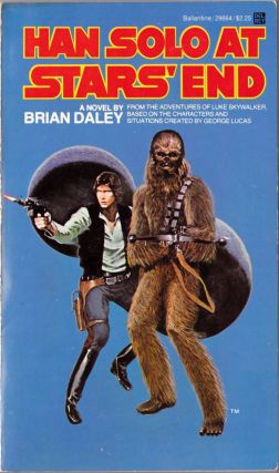Han Solo at Stars' End, Han Solo's Revenge, Han Solo and the Lost Legacy (3 books)