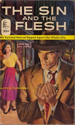 The Sin and the Flesh. Lloyd S. Thompson