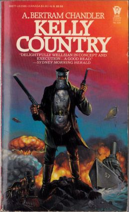 Kelly Country. A. Bertram Chandler