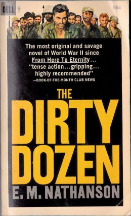 The Dirty Dozen. E. M. Nathanson.