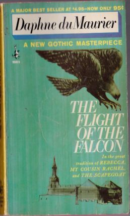 The Flight of the Falcon. Daphne Du Maurier