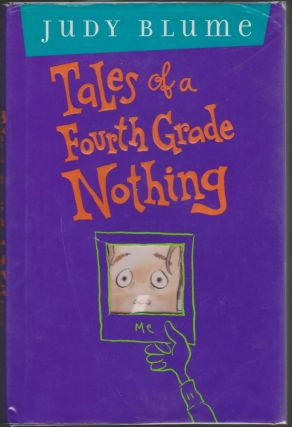 Tales of a Fourth Grade Nothing. Judy Blume.