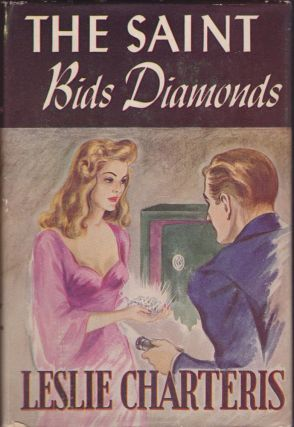 The Saint Bids Diamonds. Leslie Charteris