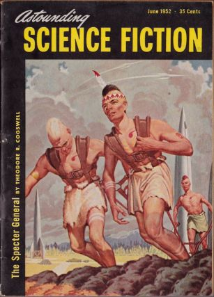 Astounding Science Fiction June 1952. Theodore R. Cogswell, Walter M. Miller, Jr., Donald...