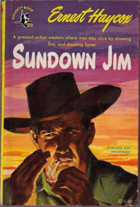 Sundown Jim. Ernest Haycox.