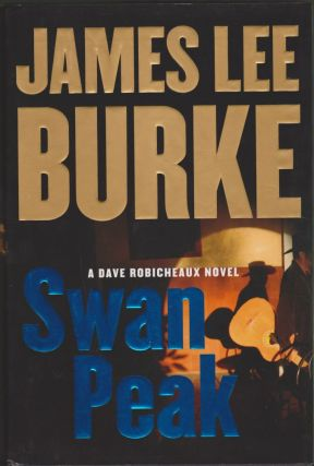 Swan Peak. James Lee Burke