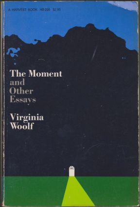 The Moment and Other Essays. Virginia Woolf