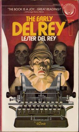 The Early Del Rey Volume 1. Lester Del Rey.