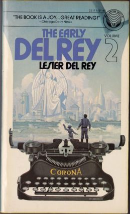 The Early Del Rey Volume 2. Lester Del Rey.