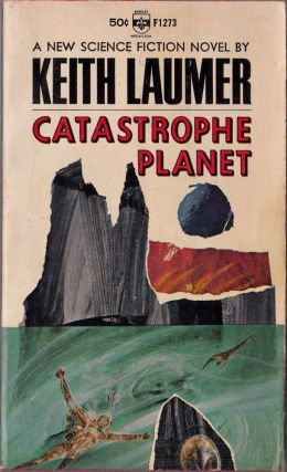 Catastrophe Planet. Keith Laumer