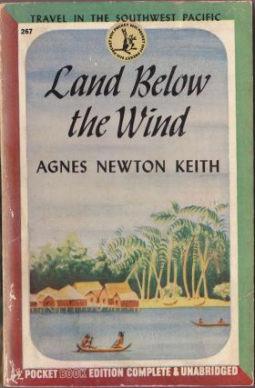 Land Below the Wind. Agnes Newton Keith.