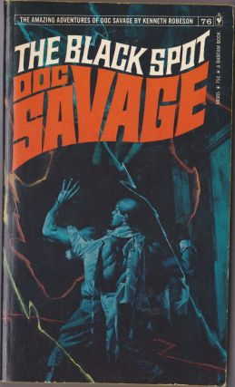 The Black Spot, a Doc Savage Adventure (Doc Savage #76). Kenneth Robeson