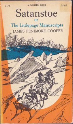 Satanstoe or the Littlepage Manuscripts. James Fenimore Cooper.