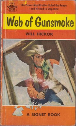 Web of Gunsmoke. Will Hickok.