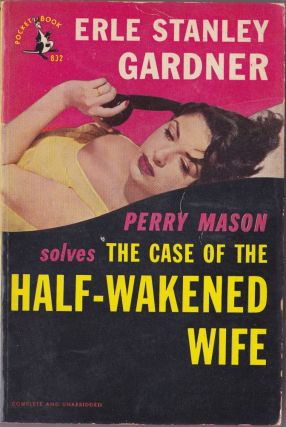 The Case of the Half-Wakened Wife. Erle Stanley Gardner