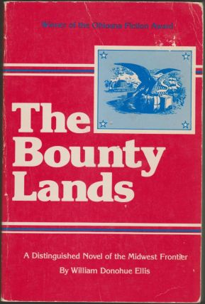 Bounty Lands. William Donohue Ellis.
