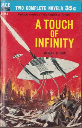 A Touch of Infinity / The Man With Nine Lives. Harlan Ellison