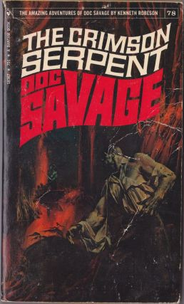 The Crimson Serpent, a Doc Savage Adventure (Doc Savage #78). Kenneth Robeson