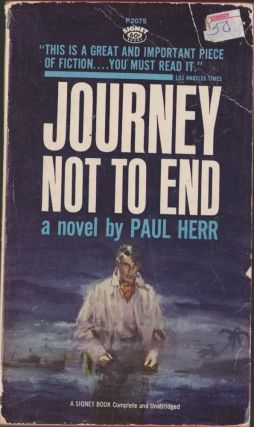 Journey Not To End. Paul Herr