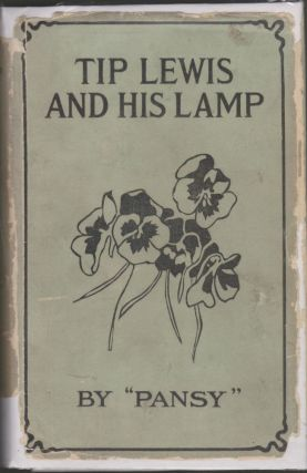 Tip Lewis and His Lamp. Pansy