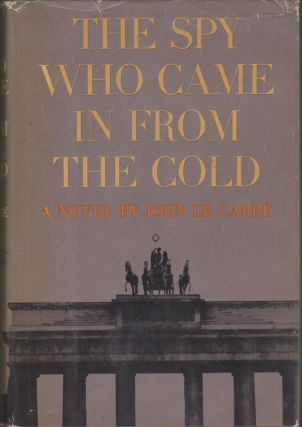 The Spy Who Came In From the Cold. John Le Carre.