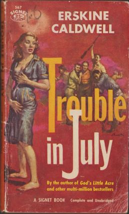 Trouble in July. Erskine Caldwell.